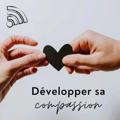 Développer sa compassion