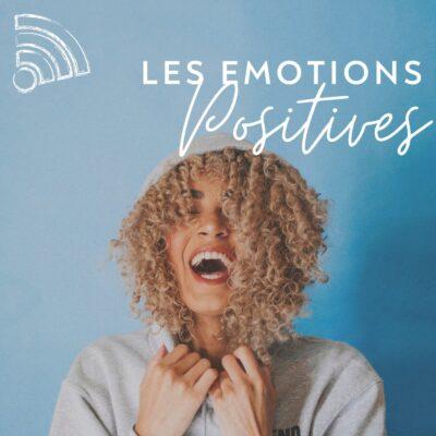Les émotions positives + BLOOM ACADEMY