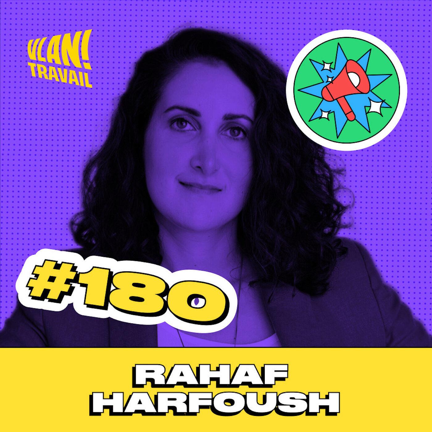 #180 L'habitude la plus auto-destructice avec Rahaf Harfoush