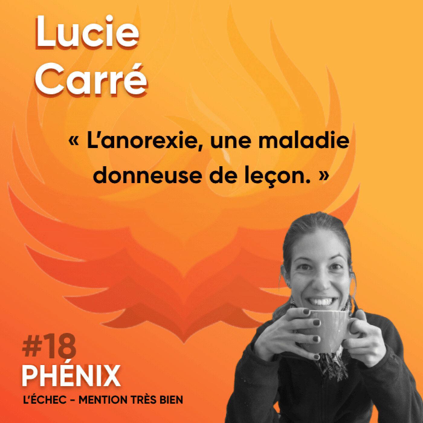 #18 🍽 - Lucie Carré : L'anorexie, une maladie donneuse de leçon