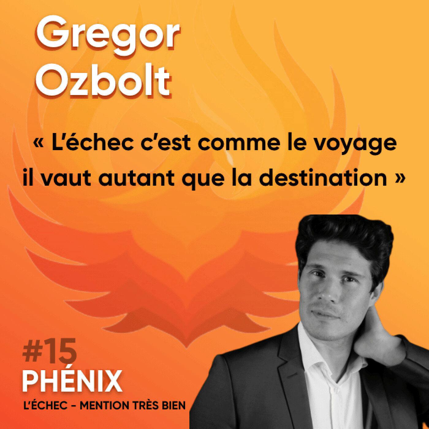 #15 🏊♂️ - Gregor Ozbolt : L'échec c'est comme le voyage, il vaut autant que la destination
