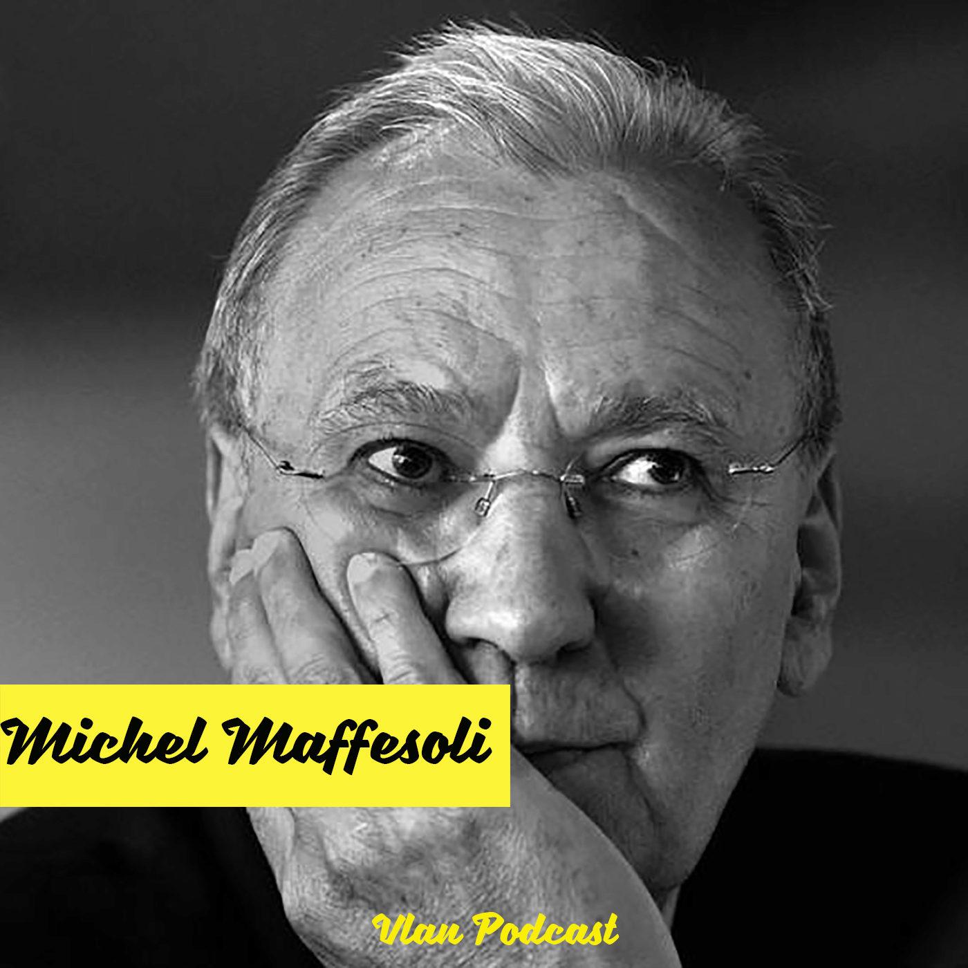 #140 Comprendre le retour du magique, du sensible et de l'invisible avec Michel Maffesoli