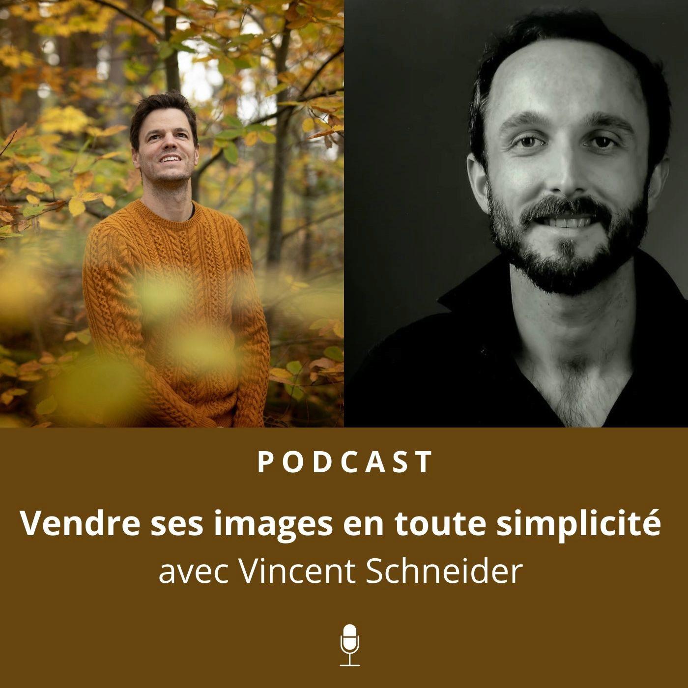 Libre & Photographe #12 | Vincent Schneider - Vendre ses photos en toute simplicité