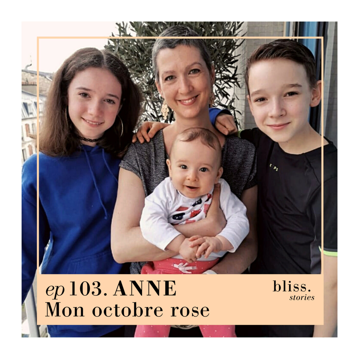 EP103- ANNE, MON OCTOBRE ROSE