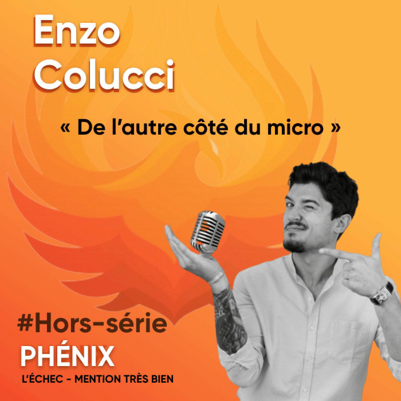 #Hors-série - Enzo Colucci : de l'autre côté du micro