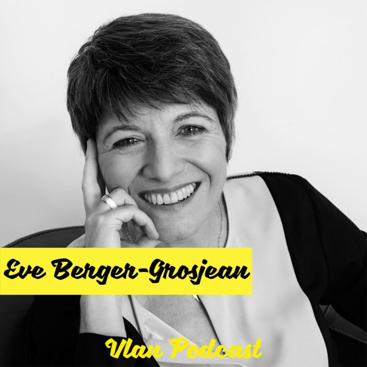 Vlan #135 Se reconnecter à l'intelligence du corps avec Eve Berger Grosjean