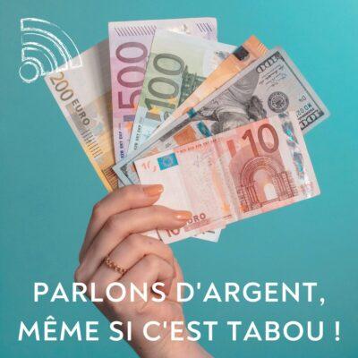 Parlons d'argent, même si c'est tabou !
