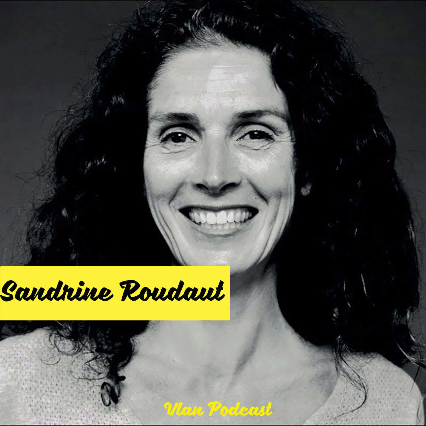 #142 Comment faire advenir  un nouveau monde désirable avec Sandrine Roudaut