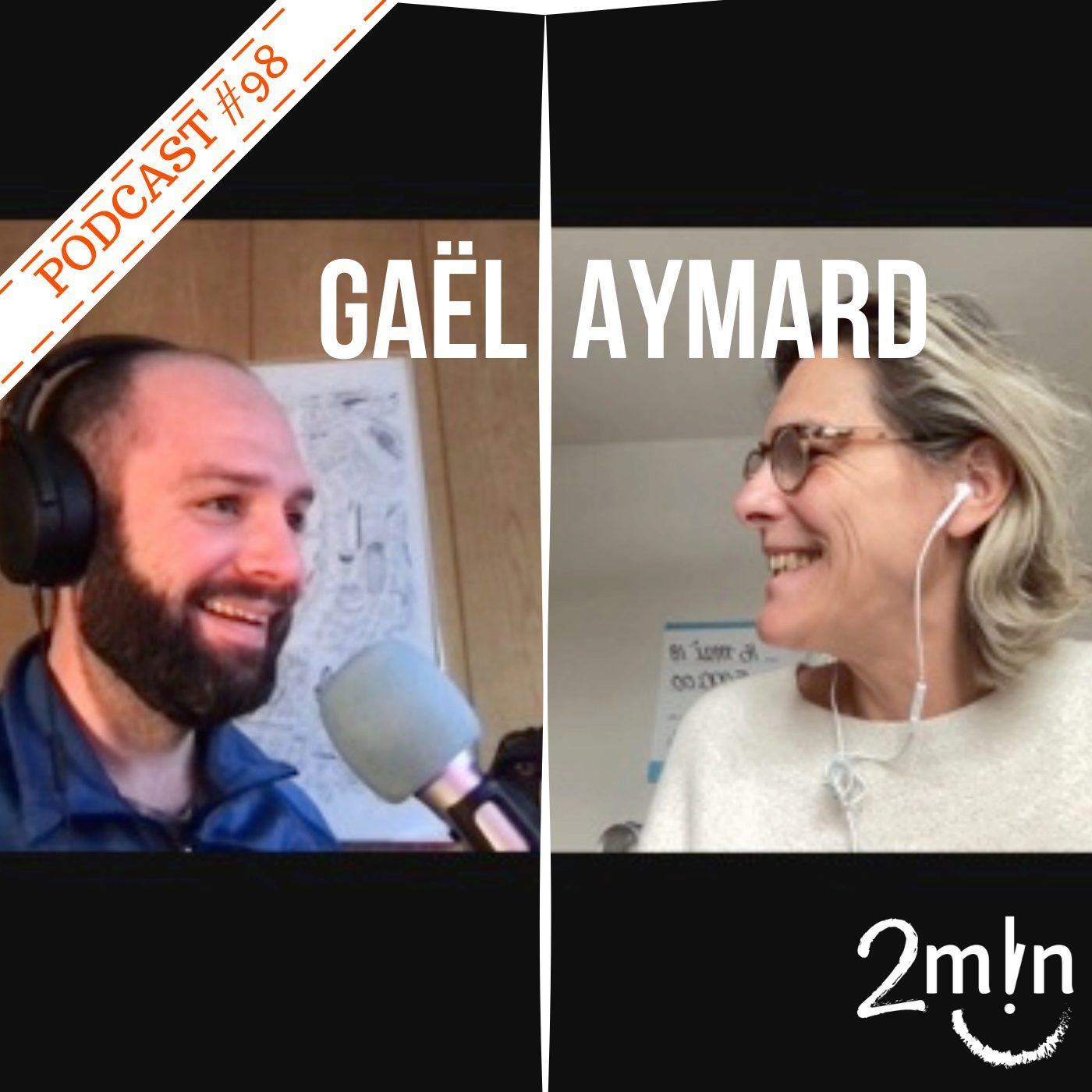 BdeB #98 Du bonheur avec Gaël Aymard