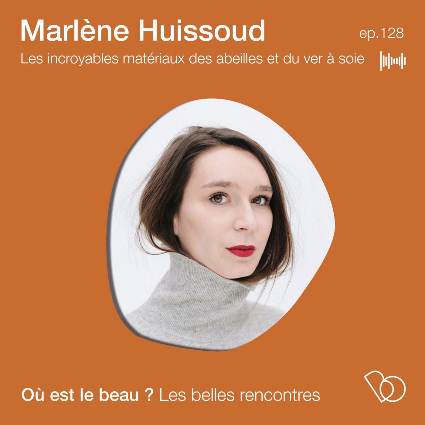 #127 -Marlène Huissoud – la magie des abeilles et du ver à soie