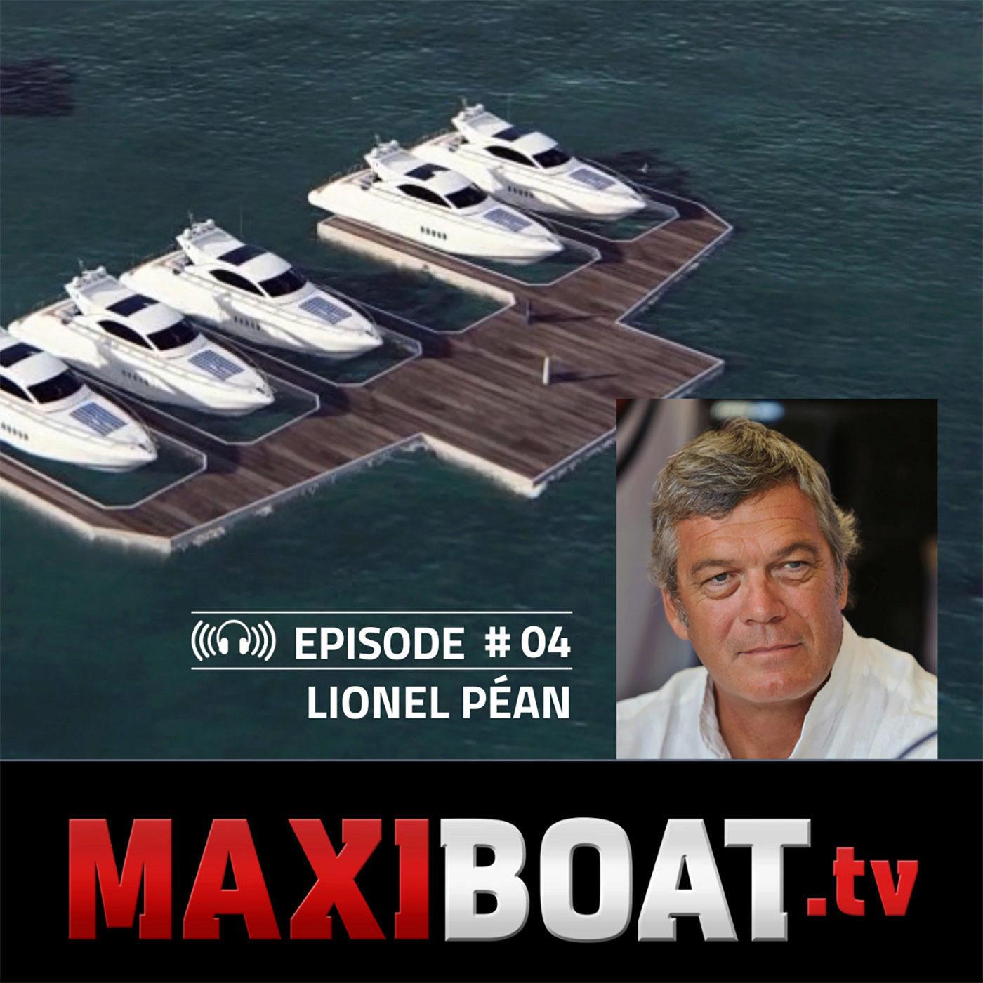 #4 - Seafloatech, les ports et les marinas du futur avec Lionel Péan !
