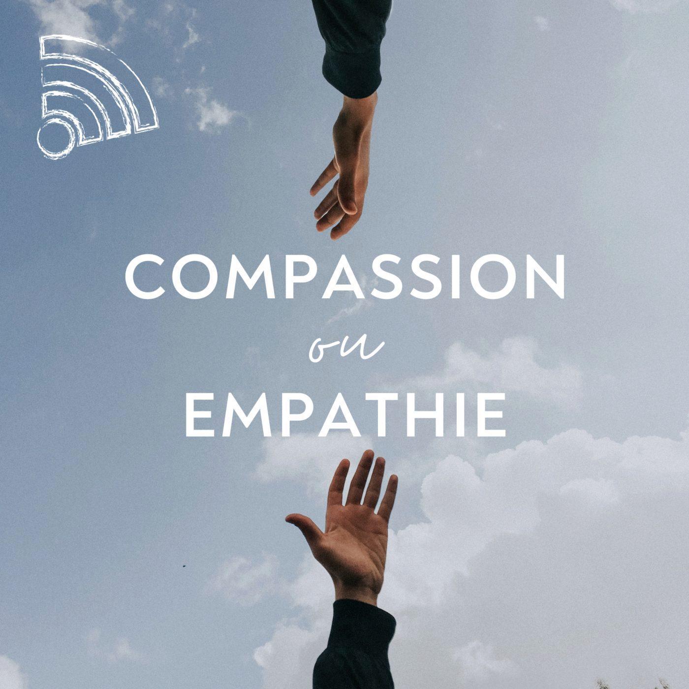 Compassion et Empathie
