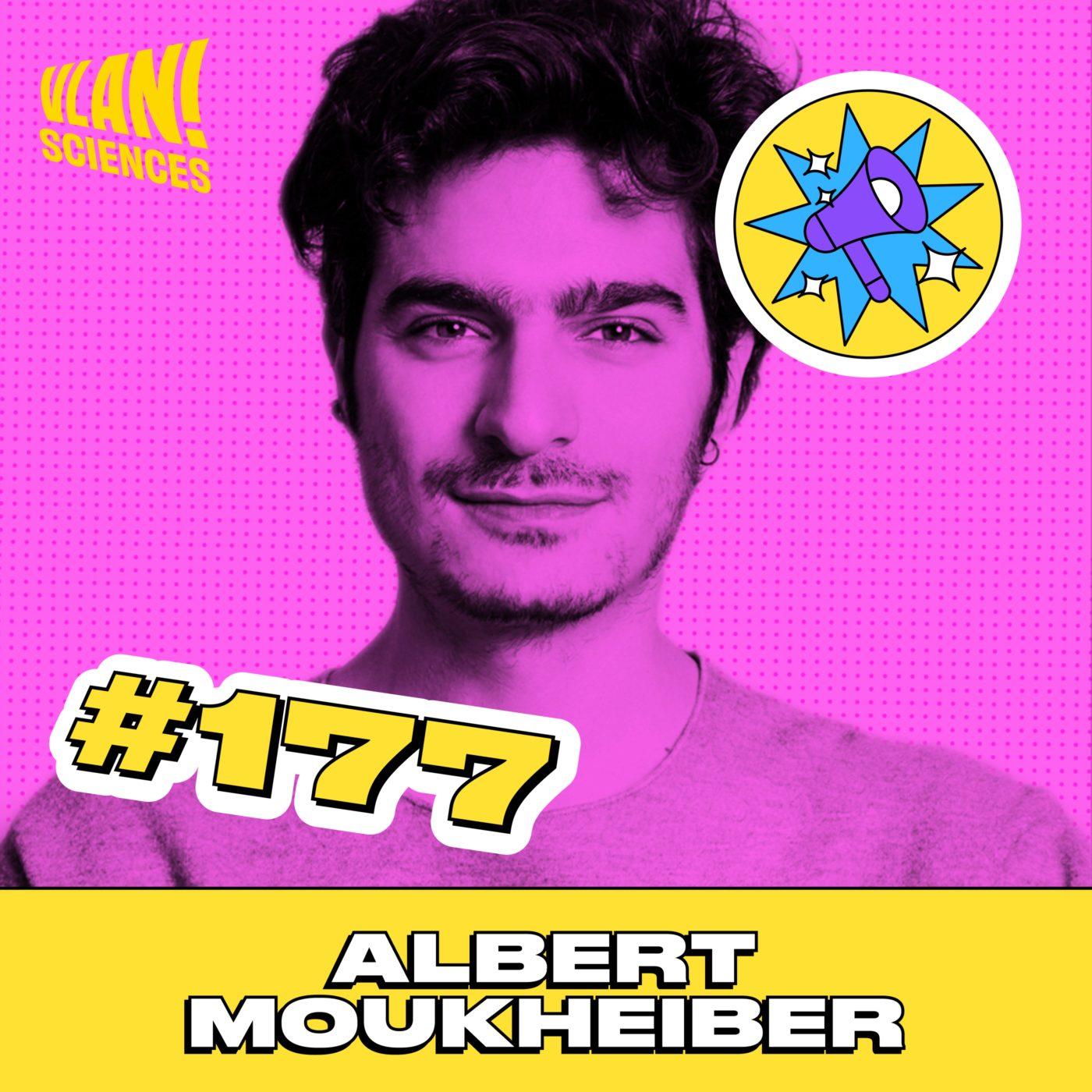#177 Vous ne devez pas faire confiance à vos peurs avec Albert Moukheiber