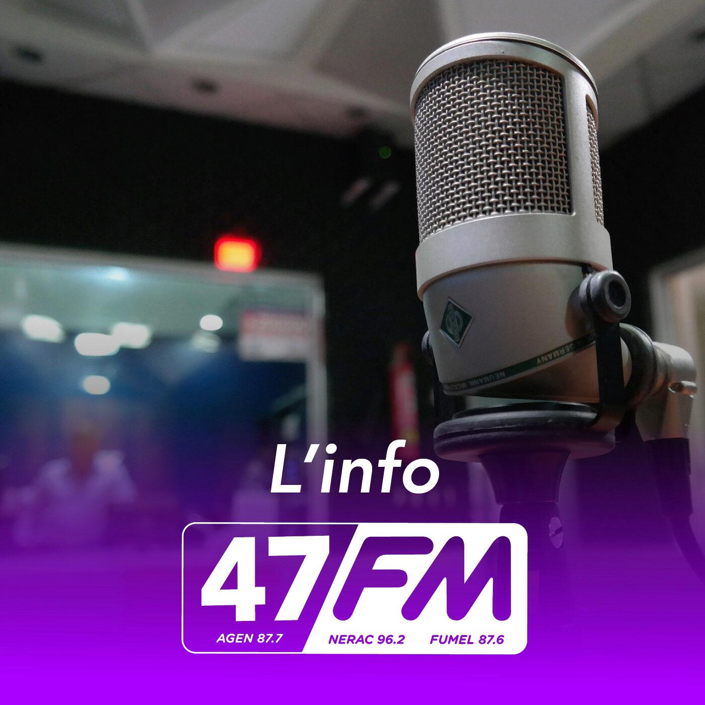 L'info 47FM du 05.09.2021 à 09h00